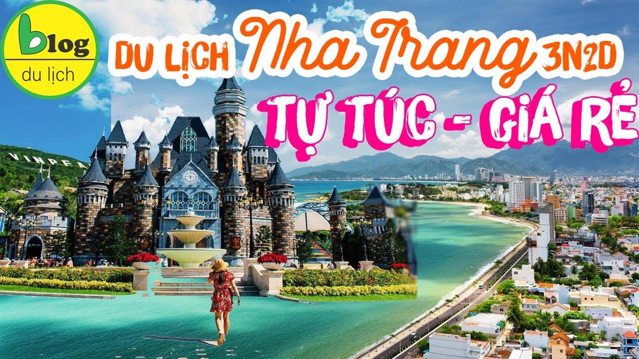 Hướng dẫn đi tour Nha Trang 3 ngày 2 đêm tự túc giá rẻ (mới nhất 2020)