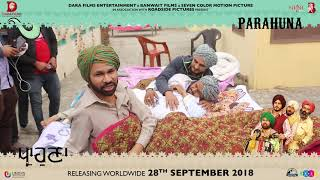 Parahuna - Making Of Trailer | Kulwinder Billa, Wamiqa Gabbi | Punjabi Comedy Movie | Rel 28th Sept.