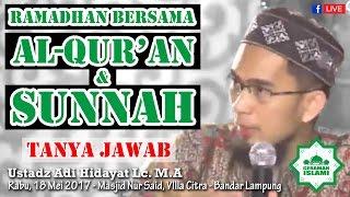 Ramadhan bersama Al-Qur'an dan Sunnah (Tanya Jawab)  - Ustadz Adi Hidayat Lc. M.A [FB]