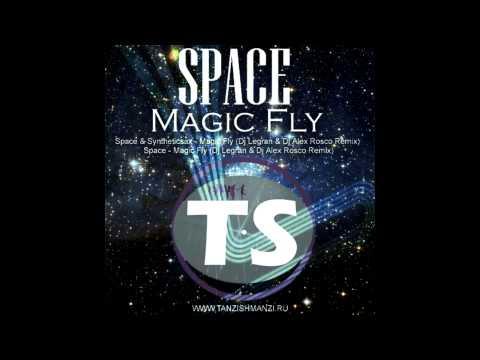 Space Vs Syntheticsax - Magic Fly (Dj Legran & Dj Alex Rosco Remix Radio Edit)
