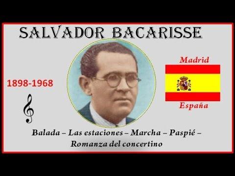 Bacarisse, Salvador (1898-1968) Madrid (España) Balada-Romanza-Marcha-Paspié-Las estaciones