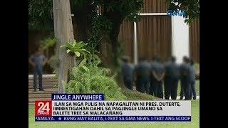 Ilan sa mga pulis na napagalitan ni Pres. Duterte, iimbestigahan