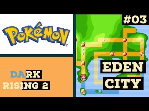 EDEN CITY/ POKÉMON DARK RISING 2