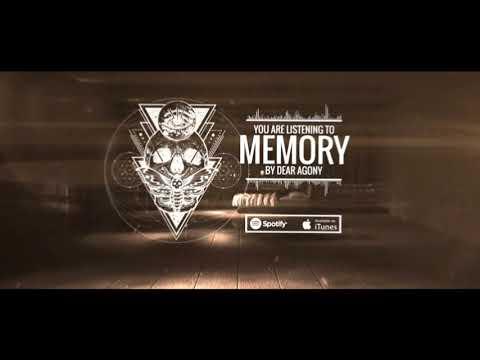 Dear Agony - Memory (Official Audio)