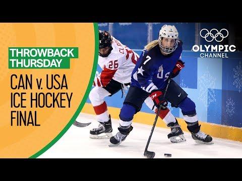 USA v Canada - Women's Ice Hockey Gold Medal Match - PyeongChang 2018 | Throwback Thursday