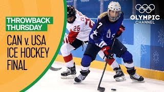 USA v Canada  Women's Ice Hockey Gold Medal Match  PyeongChang 2018 | Throwback Thursday