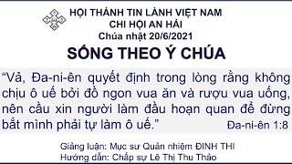 HTTL An Hải - Chương Trình Thờ Phượng Chúa - 20/06/2021