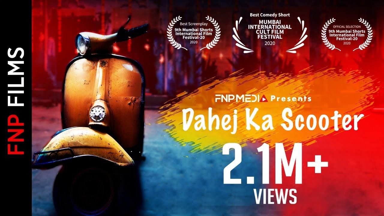 Download Dahej Ka Scooter   Keshav Sadhna I Tanya Singh I Award-Winning Film I Comedy Short Film   FNP Media