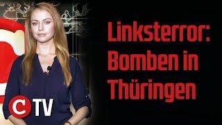 Die Woche COMPACT: Linksterror - Bomben in Thüringen