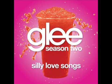 Silly Love Songs - Glee Cast