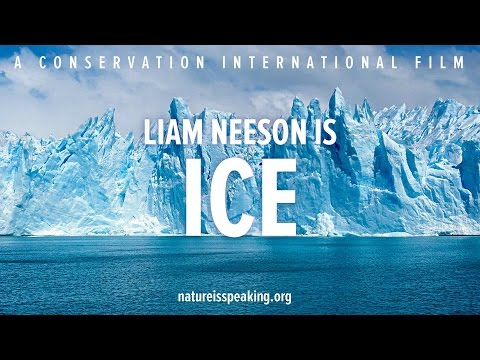 Nature Is Speaking – Liam Neeson is Ice   Conservation International (CI)