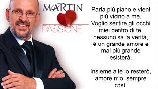 Download Martin Hurkens - Parla Piu Piano (Lyric ) MP3 song and Music Video