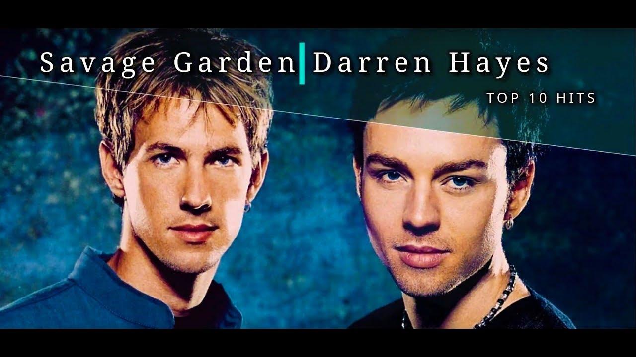 Top 10 Hits Savage Garden Darren Hayes Youtube