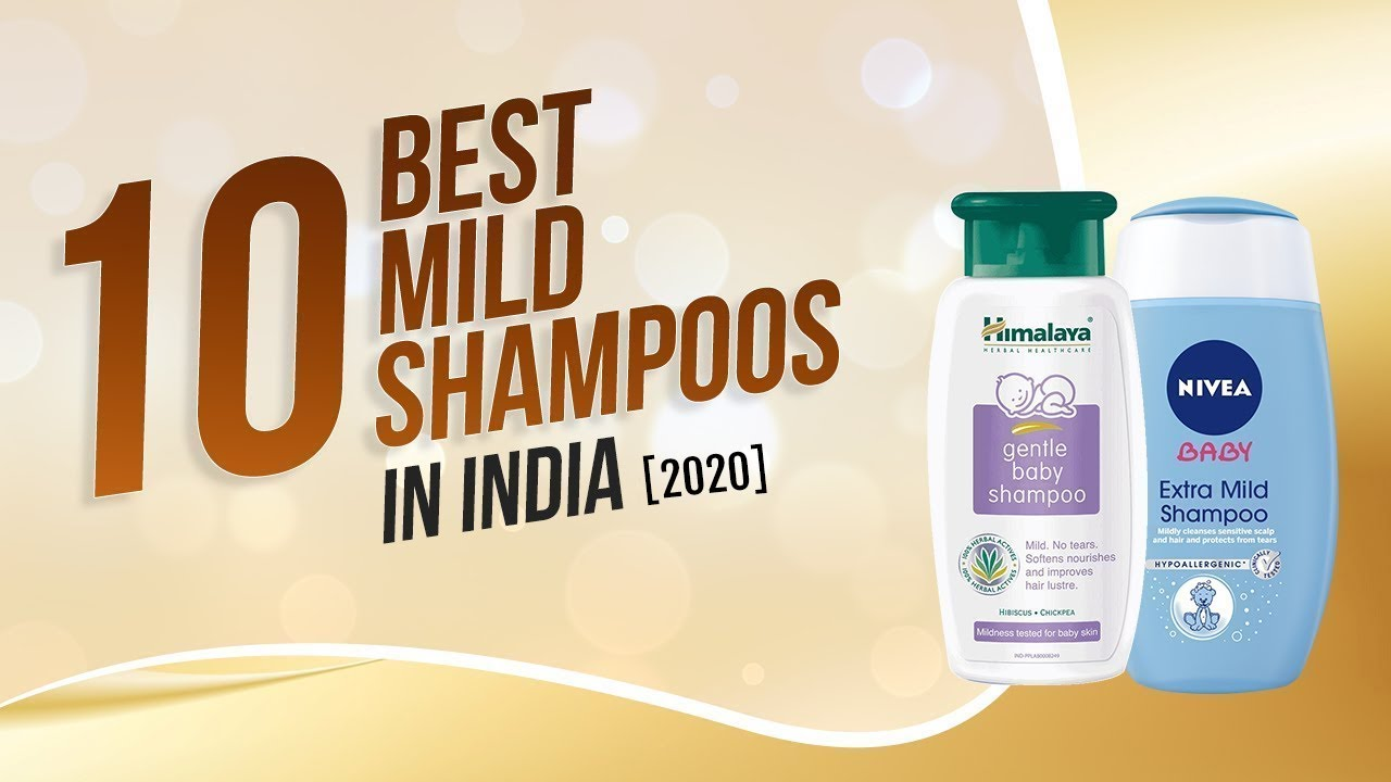 Best mild shampoo