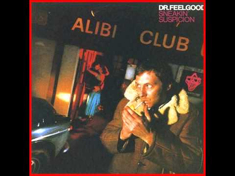 Dr. Feelgood - Nothin' Shakin' (But The Leaves On The Trees)