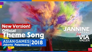 Meraih Bintang Jannine Weigel x Via Vallen Official Theme Song Asian Games 2018 FMV MIX