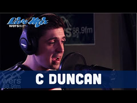 C Duncan - Full Performance (Live at WERS)