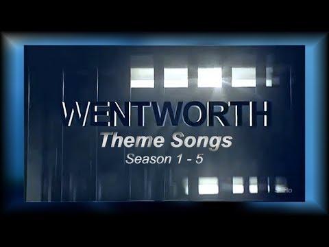 Wentworth SEASONS 1 -  5 Theme Songs