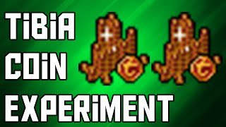 Making a New Character/250 Tibia Coin Experiment