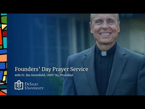 Live: Founders' Day Prayer Service with Fr. Jim Greenfield, OSFS