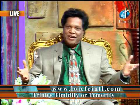 Trinity Timidity or Temerity Dr. Dominick Rajan 11-16-2018