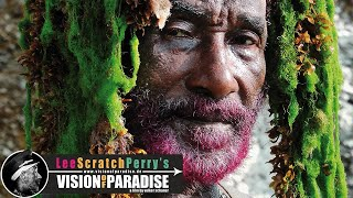 Lee Scratch Perry's  - Vision of Paradise - (Docu. FR)