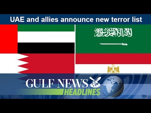 UAE and allies announce new terror list - GN Headlines