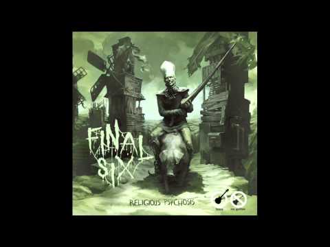 Final Six - Religious Psychosis (full album)