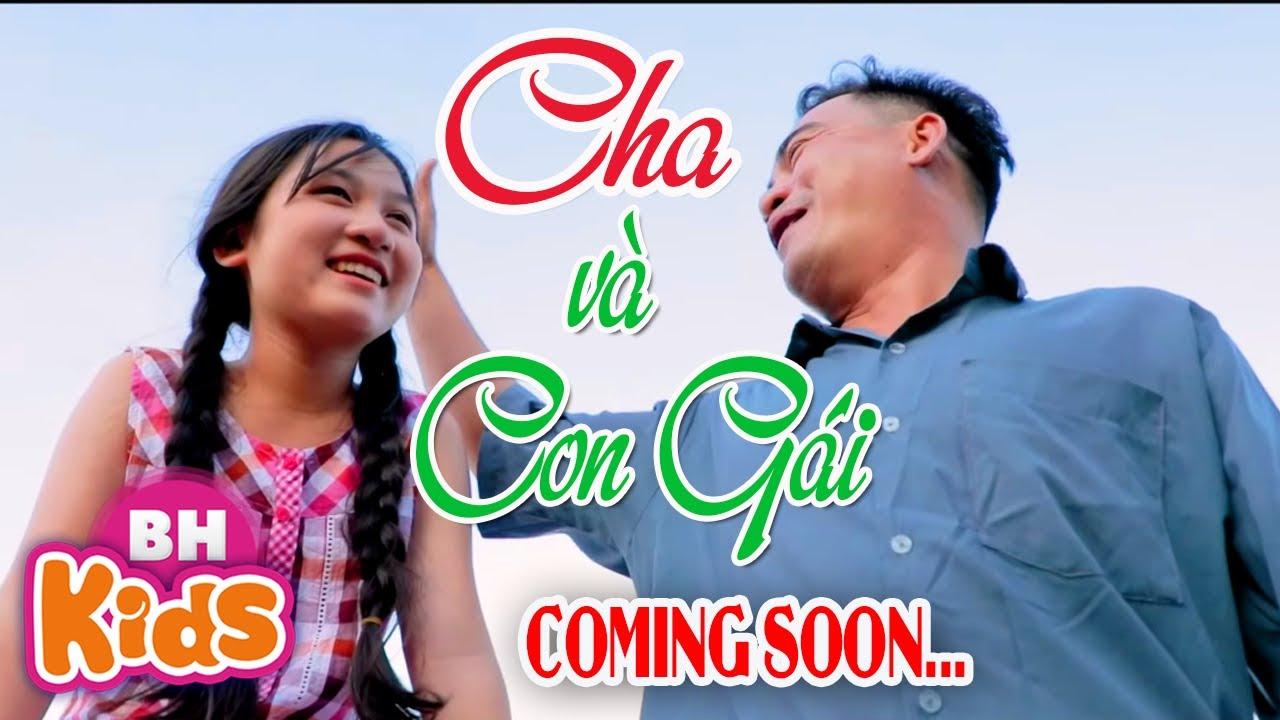 Cha và Con Gái TEASER – Tường Vi – Giọng Ca Nhí Việt Nam