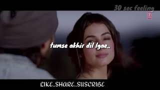 |Ankit Tiwari|-BADTAMEEZ New song WhatsApp status |attitude and sad 30 sec video|