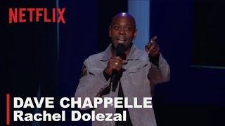 Dave Chappelle - Rachel Dolezal  | Equanimity