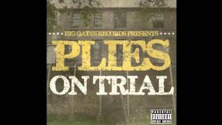 Plies - On Trial - Feet To The Ceiling