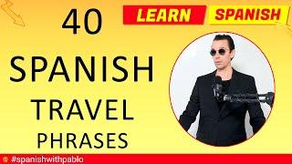 Spanish Vocabulary :  40 Travel Phrases in Spanish Tutorial, English to Spanish Traveling Vocabulary