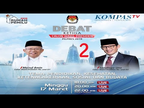 LIVE Debat Ketiga Cawapres Pilpres 2019 -- Maruf Amin Vs Sandiaga Uno -- [2]