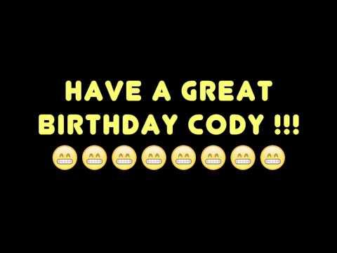1a60eb03f4 Happy Birthday Cody<br><iframe title=