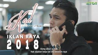 Iklan Raya ERA 2018 - Kad Raya