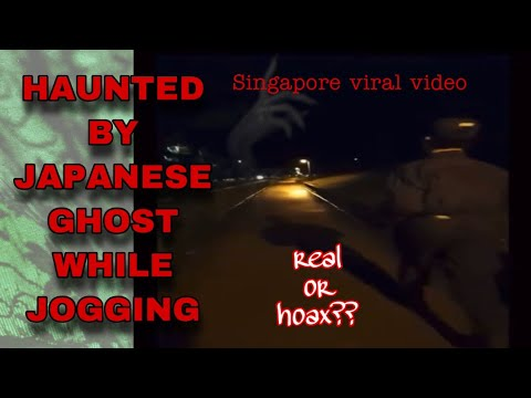 SINGAPORE JOGGER HAUNTED BY JAPANESE ARMY GHOST||REAL OR HOAX||MUMMY SENGKANG