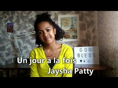 Un jour à la fois | Jaysha Patty