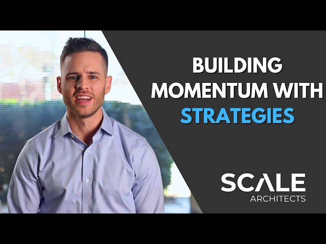 Building momentum with strategies