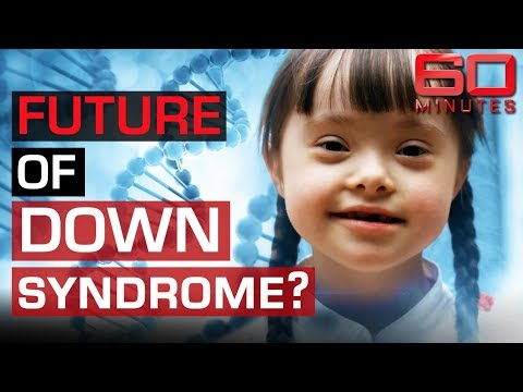 Fight For The Future Of Children With Down Syndrome | 60 Minutes Australia