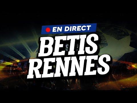 🔴 [ DIRECT / LIVE ] BETIS SEVILLE - RENNES // Club House ( RBF - SFRC )