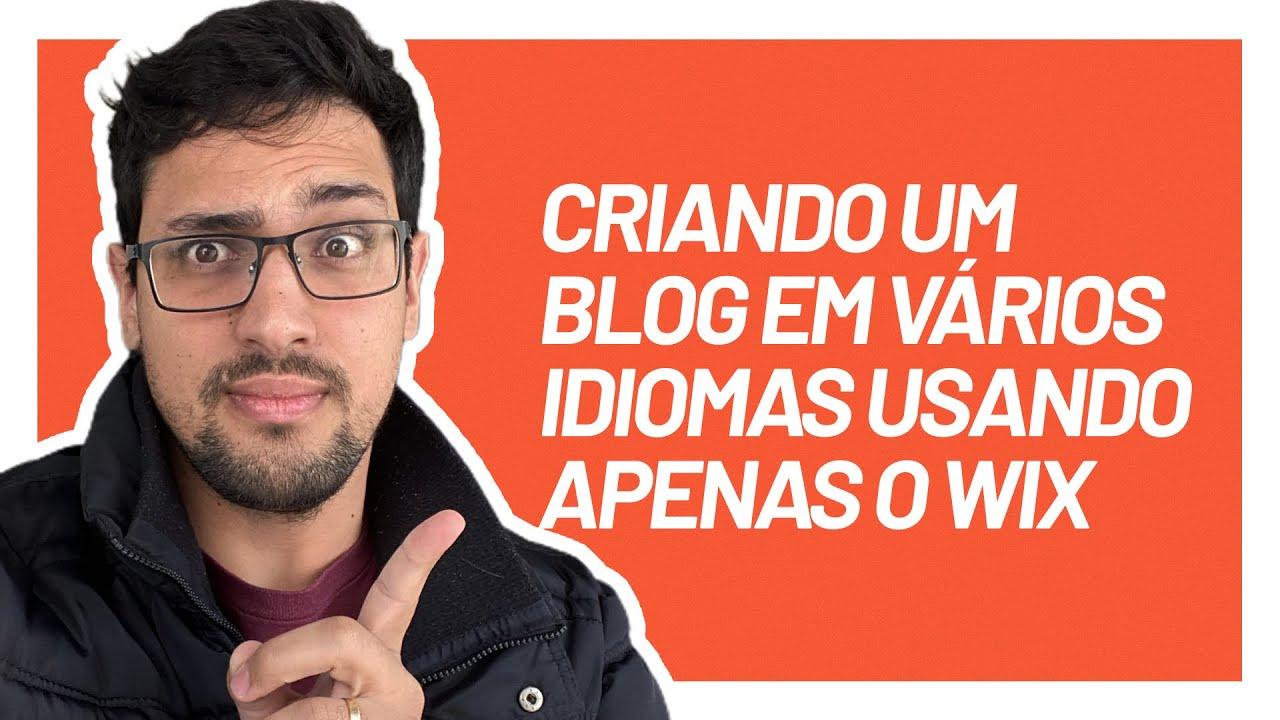 Como criar um blog em várias línguas usando o Wix | Aula #012