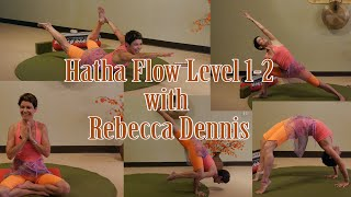 Fly! Soar! Twist! and Flow! Hatha Flow LIVE! with Rebecca Dennis of Laughing Bodies Yoga