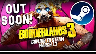 BORDERLANDS 3 COMING TO STEAM VERY SOON + NEW STEAM SALE WITH GREAT DEALS LIVE NOW!