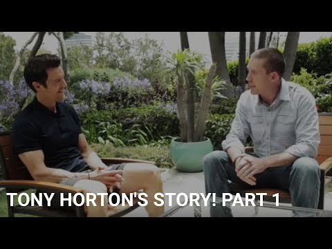 Tony Horton's Story! Part 1