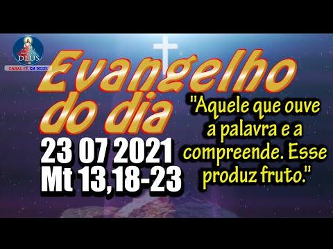 EVANGELHO DO DIA 23/07/2021 COM REFLEXÃO. Evangelho (Mt 13,18-23)
