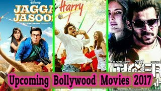Upcoming Bollywood Movies 2017|Latest Update