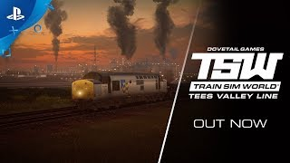 Train Sim World - Tees Valley Line: Launch Trailer | PS4
