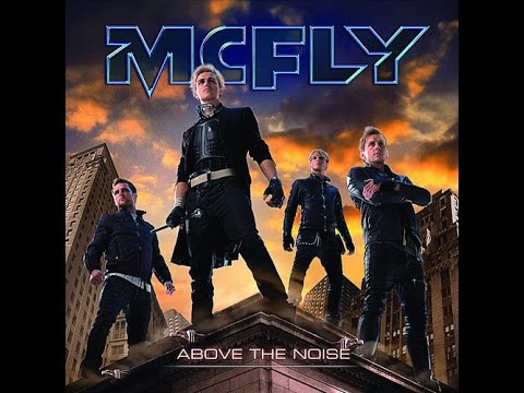 MCFLY ABOVE THE NOISE FULL ALBUM