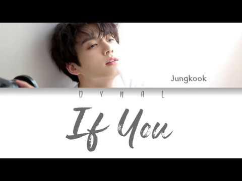 BTS (방탄소년단) JUNGKOOK (정국) - 'IF YOU' (Color Coded Lyrics Eng/Rom/Han/가사)